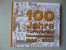 100 Jahre Turnverein Haueneberstein 1903-2003