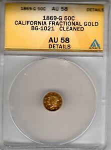 (Pgasteelers1)California Gold 50Cts LIberty1869G 13 stars BG#1021 R-6 ANACS AU58