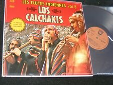 LOS CALCHAKIS Les Flutes Indiennes Vol 3 Gatefold ARION Records NM Made ITALY LP