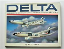 Delta: The Illustrated History by R.E.G. Davies 1990