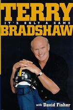 It's Only a Game by David Fisher, Terry Bradshaw (2001)
