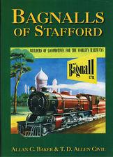 Bagnalls of Stafford, narrow gauge by Allan C Baker & T D Allen Civil