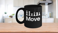 Chess Move Mug Black Coffee Cup Funny Gift for Grandmaster, Queen, King