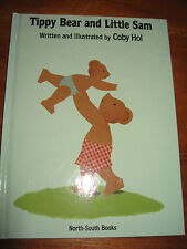 (E701) KINDERBUCH TIPPY BEAR AND LITTLE SAM COBY HOL IN ENGLISCHER SPRACHE 1992