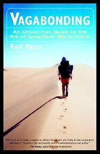 Vagabonding: An Uncommon Guide to the Art of Long-Term World Trav   Potts, Rolf