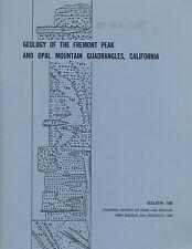Gold mines report, Fremont Peak, Opal Mtn, near Barstow, Boron, Calif, BIG maps!