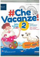 #Che Vacanze! 2° Fabbri editori, libro scuola primaria, libro vacanze estive