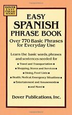 Easy Spanish Phrase Book: Over 770 Basic Phrases for Everyday Use (Dover Easy Ph