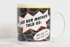 Lies Our Mother Told Us Hallmark Mug