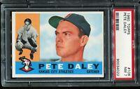 1960 Topps Baseball #108 PETE DALEY Kansas City Athletics PSA 7 NM