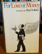 For love or Money by Roy Doliner (1974, Hardcover w/DJ) First Edition