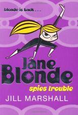 Jane Blonde Spies Trouble-Jill Marshall