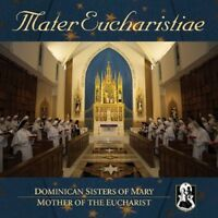 Dominican Sisters of Mary - Mater Eucharistiae [New CD]