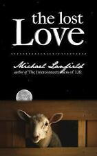 The Lost Love by Michael Lanfield (2016, Paperback)