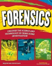 FORENSICS: UNCOVER THE SCIENCE AND TECHNOLOGY OF CRIME SCENE INVESTIGATION (Inqu