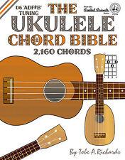 UKULELE CHORD BIBLE - 2,160 CHORDS (NEW 2016 EDITION) - D6 ALTERNATIVE TUNING