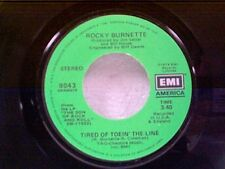 "ROCKY  BURNETTE ""TIRED OF TOEIN THE LINE / BOOGIE DOWN IN MOBILE ALABAMA"" 45"