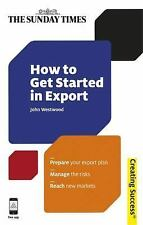 How to Get Started in Export (Paperback or Softback)