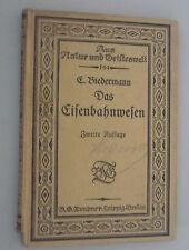 Das Eisenbahnwesen -E.Biedermann 1913