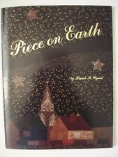 PIECE ON EARTH Quilting Patterns by Harriet M. Wyant