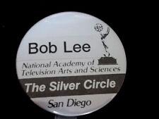 "Robert E. ""Bob"" Lee NATAS Emmy The Silver Circle San Diego CA TV Pinback Button"
