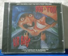 Bob and Tom Air Bags 31 track 1994 CD Airbags NEW!!