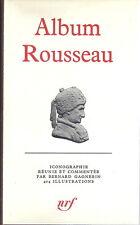 RARE EO BIBLIOGRAPHIE + BERNARD GAGNEBIN : ALBUM PLEÏADE ROUSSEAU