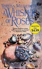 Teresa Medeiros : A Whisper of Roses