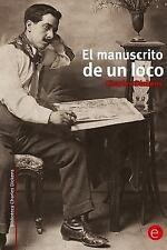 El Manuscrito de un Loco by Charles Dickens (2014, Paperback)