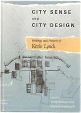 City Sense and City Design: Writings and Projects of Kevin Lynch,1990 1st Ed.
