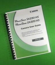 """LASER 8.5"""" X 11"""" Canon SX220HS SX230HS Camera 212 Page Owners Manual Guide"""