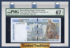 TT PK 113Ak 2001  WEST AFRICAN STATES 5000 FRANCS PMG 67 EPQ SUPERB GEM POP ONE