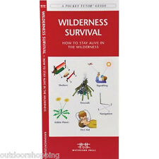 A POCKET TUTOR WILDERNESS SURVIVAL GUIDE - How To Stay Alive In The Wilderness