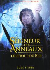 Le Seigneur des Anneaux Le Retour Du Roi Livre Jude Fisher Lord of the Rings