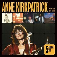 ANNE KIRKPATRICK 5CD NEW Down Home/Let The Songs/Shoot Moon/Annie's/Come Back