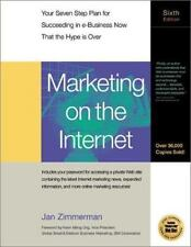 Marketing on the Internet : Your 7 Step Plan for Succeeding...Now