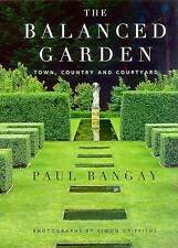 USED (GD) The Balanced Garden: Town, Country, & Courtyard by Paul Bangay