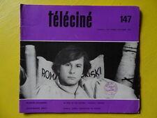 Téléciné n° 147 1968 Roman Polanski Jean-Marie Drot Amédée Ayfre télévision