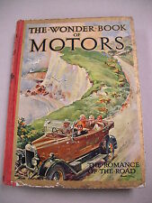"LATE `20s ED ""THE WONDER-BOOK OF MOTORS: THE ROMANCE OF THE ROAD""! COLOR PLATES!"