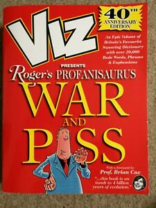 VIZ PRESENTS ROGER'S PROFANISAURUS WAR AND PISS:40TH ANNIVERSARY EDITION