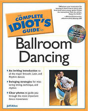 """""""Complete Idiot's guide to Ballroom Dancing"""" with CD; by Jeff Allen - Large SC"""