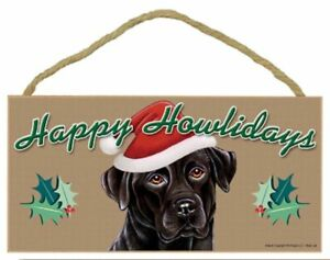 "Happy Howlidays LABRADOR Black Christmas Dog Sign Great Gift 5""x10"" Plaque 285"