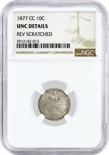 1877 CC 10C Seated Liberty Dime Silver NGC UNC Details Reverse Scratched Coin
