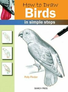 How to Draw: Birds by Pinder, Polly Paperback Book The Cheap Fast Free Post