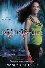 La Vida Vampire (Oldest City Vampire, Book 1)-ExLibrary