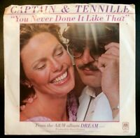 CAPTAIN + TENNILLE You Never Done It Like That / D Keyboard Blues (Vinyl 45) EXC