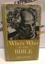 Who's Who in the BIBLE Albert E. Sims 1960  Book. Christian. rare used