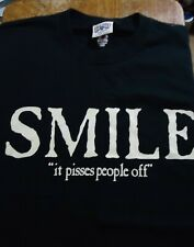Smile, It Pisses People Off T Shirt (X-Large)