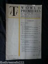 INTERNATIONAL THEATRE INSTITUTE WORLD PREMIER - JUNE 1952 VOL 3 #9