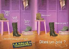 Publicité 2009  (double page)  LA HALLE AUX CHAUSSURES chaussure botte mode